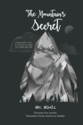 The Mountain's Secret. Creepy graphic novel for elementary/middle school kids ages 9-13: Everyone has secrets. Sometimes those secrets are deadly Cover Image