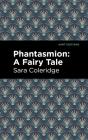 Phantasmion: A Fairy Tale Cover Image