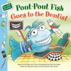 Pout-Pout Fish: Goes to the Dentist (A Pout-Pout Fish Paperback Adventure) Cover Image