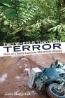 Two Wheels Through Terror: Diary of a South American Motorcycle Odyssey Cover Image