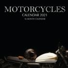 Motorcycles Calendar 2021: 16 Month Calendar Cover Image
