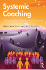 Systemic Coaching: Delivering Value Beyond the Individual Cover Image