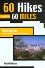 60 Hikes Within 60 Miles: Birmingham: Including Anniston, Gadsden, and Tuscaloosa Cover Image