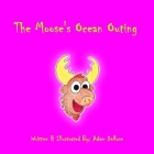 The Moose's Ocean Outing Cover Image