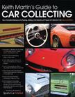 Keith Martin's Guide to Car Collecting Cover Image