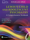 Lewis's Child and Adolescent Psychiatry: A Comprehensive Textbook Cover Image
