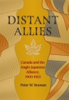 Distant Allies: Canada and the Anglo - Japanese Alliance, 1900 - 1923 Cover Image