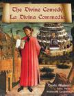 The Divine Comedy / La Divina Commedia - Parallel Italian / English Translation Cover Image