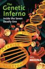 The Genetic Inferno: Inside the Seven Deadly Sins Cover Image