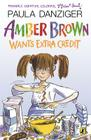 Amber Brown Wants Extra Credit Cover Image