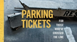 Parking Tickets: For Those Who've Crossed the Line Cover Image