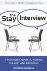 The Stay Interview: A Manager's Guide to Keeping the Best and Brightest Cover Image