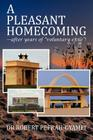 A Pleasant Homecoming--After Years of Voluntary Exile! Cover Image