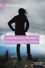 Contemporary Women's Post-Apocalyptic Fiction Cover Image