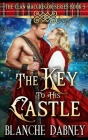 The Key to His Castle: A Clean Time Travel Romance Cover Image