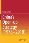 China's Open-Up Strategy (1978-2018) Cover Image