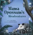 Mama Opossum's Misadventures Cover Image