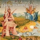 The Weird Art of Hieronymus Bosch Wall Calendar 2021 (Art Calendar) Cover Image