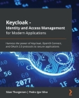 Keycloak - Identity and Access Management for Modern Applications: Harness the power of Keycloak, OpenID Connect, and OAuth 2.0 protocols to secure ap Cover Image