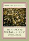 History of Ukraine-Rus': Volume 9, Book 1. the Cossack Age, 1650-1653 Cover Image