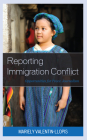 Reporting Immigration Conflict: Opportunities for Peace Journalism Cover Image