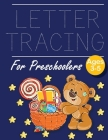 Letter Tracing for Preschoolers Bear with Gift: Letter a tracing sheet - abc letter tracing - letter tracing worksheets - tracing the letter for toddl Cover Image
