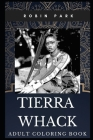 Tierra Whack Adult Coloring Book: Grammy Awards Nominee and Acclaimed Rapper Inspired Coloring Book for Adults Cover Image