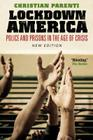 Lockdown America: Police and Prisons in the Age of Crisis Cover Image