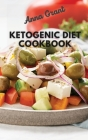 Ketogenic Diet Cookboook: 5-Ingredient Affordable, Quick & Easy Ketogenic Recipes Lose Weight, Lower Cholesterol & Reverse Diabetes 21- Day Keto Cover Image