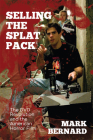 Selling the Splat Pack: The DVD Revolution and the American Horror Film Cover Image