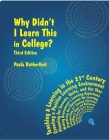 Why Didn't I Learn This in College?: Third Edition Cover Image