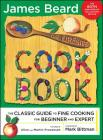 The Fireside Cook Book: A Complete Guide to Fine Cooking for Beginner and Cover Image