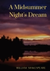 A Midsummer Night's Dream: A comedy play by William Shakespeare Cover Image
