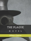 The Plague: Novel by Albert Camus Cover Image