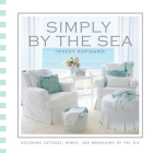 Simply by the Sea: Designed Cottages, Homes and Bungalows by the Sea Cover Image