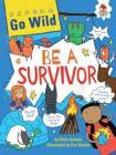 Be a Survivor (Go Wild) Cover Image