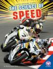 Science of Speed (Super-Awesome Science) Cover Image