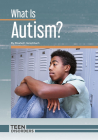 What Is Autism? Cover Image