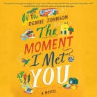 The Moment I Met You Cover Image
