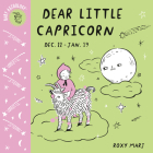 Baby Astrology: Dear Little Capricorn Cover Image