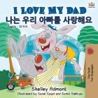 I Love My Dad (English Korean Bilingual Book) (English Korean Bilingual Collection) Cover Image