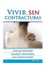 Vivir Sin Contracturas: ¿por qué soportar dolores y malestares si se pueden evitar? Cover Image