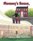 Mommy's House, Daddy's House Cover Image