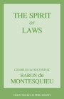 The Spirit of Laws (Great Books in Philosophy) Cover Image