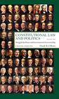 Constitutional Law and Politics: Struggles for Power and Governmental Accountability Cover Image