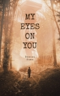My Eyes on You Cover Image