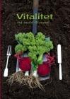Vitalitet: Fra muld til mave Cover Image