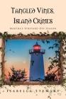 Tangled Vines, Island Crimes: Martha's Vineyard Off-Season Cover Image