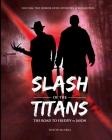 Slash of the Titans: The Road to Freddy vs Jason Cover Image