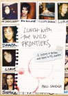 Lunch With The Wild Frontiers: A History Of Britpop And Excess In 13-1/2 Chapters Cover Image